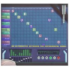 Sequential Music - An Alternative Approach For Experimental Minds
