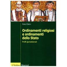 Ordinamenti religiosi e ordinamento dello Stato. Profili giurisdizionali