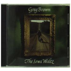 Greg Brown - The Iowa Waltz