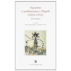 Fascismo e antifascismo a Napoli