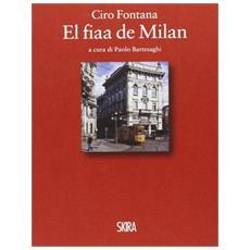 Ciro Fontana. El fiaa de Milan
