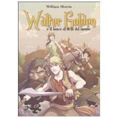 Walter Golden e il bosco al di là del mondo