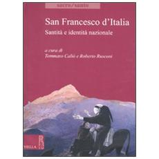 San Francesco d'Italia. Santità e identità nazionale