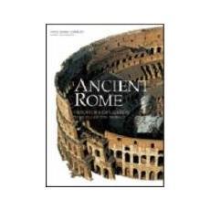 Ancient Rome. Ediz. illustrata