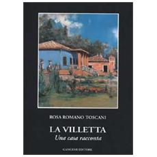 Villetta. Una casa racconta (La)