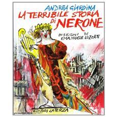 La terribile storia di Nerone imperatore di Roma