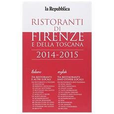 Guida ai ristoranti di Firenze e della Toscana 2014