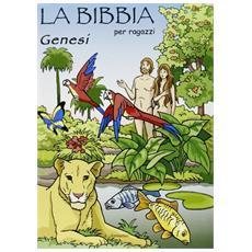 Genesi. La Bibbia per ragazzi. Con gadget