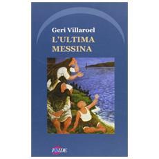 Ultima Messina (L')