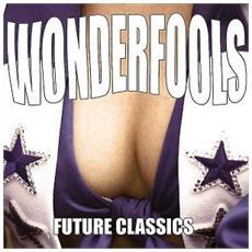 Wonderfools (The) - Future Classics