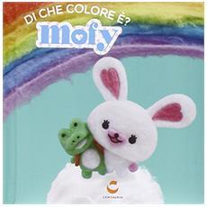 Di che colore è. Mofy
