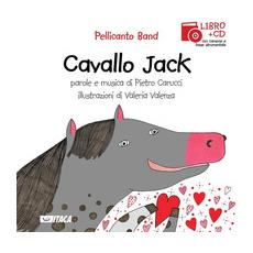 Cavallo Jack. Con CD Audio