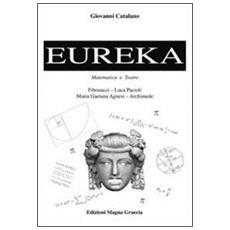 Eureka. Teatro e matematica