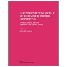 La rendicontazione sociale nelle banche di credito cooperativo. Analisi delle prassi e prospettive evolutive