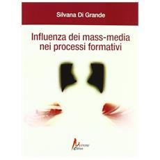 Influenza dei mass media nei processi formativi