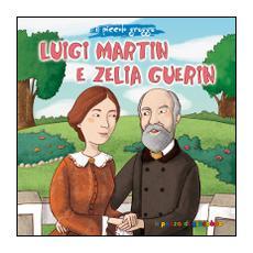 Luigi Martin e Zelia Guerin. Il piccolo gregge