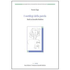 I sortilegi della parola. Studi su Gesualdo Bufalino