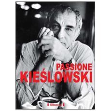 Passione Kieslowski
