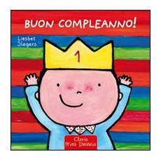 Buon compleanno! Ediz. illustrata