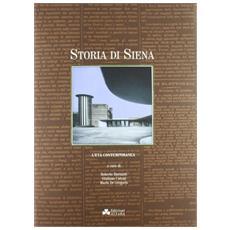 Storia di Siena. 3. L'età contemporanea