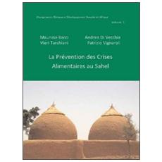 La prévention des crises alimentaires au Sahel