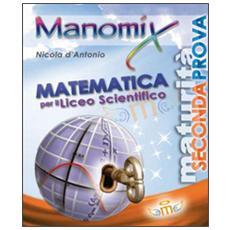 Matematica per il Liceo scientifico