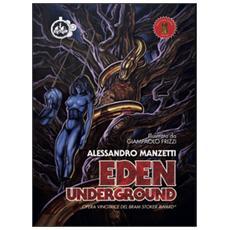 Eden underground. Ediz. italiana