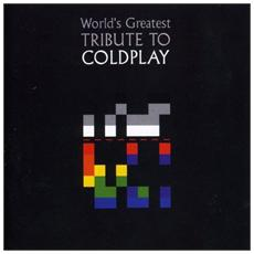 Greatest Tribute To Coldplay