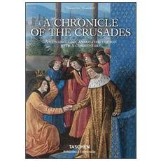 Mamerot. Les passages d'outremer. A chronicle of the crusades. Ediz. inglese