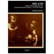 Milano, segreti e meraviglie nell'arte