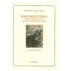 Raffaele Piria. Medico, chimico, patriota, innovatore della chimica in Italia