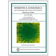 Semeiotica auxologica. Per il monitoraggio della crescita e dei suoi disturbi. Manuale per i medici