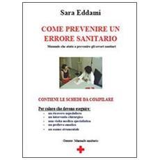 Come prevenire un errore sanitario