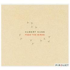 Hubert Nuss - Feed The Birds