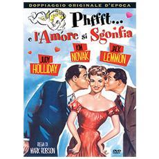 Phffft… E L'Amore Si Sgonfia