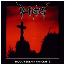 Deathstorm - Blood Beneath The Crypts