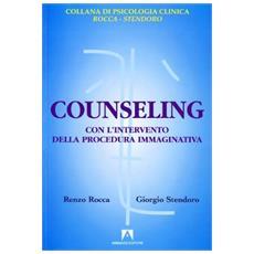 Counseling con l'intervento della procedura immaginativa (Il)
