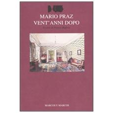 Mario Praz vent'anni dopo. Atti del Convegno (Roma-Cassino, 15-18 ottobre 2002)