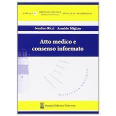 Atto medico e consenso informato