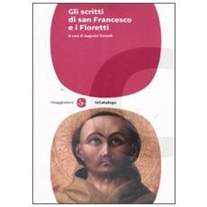 Gli scritti di san Francesco e i fioretti