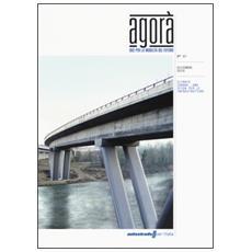 Agor�. Idee per la mobilit� del futuro (2014) . Vol. 7: Climate change, una sfida per le infrastrutture.