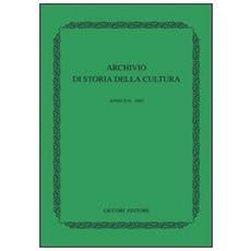 Archivio di storia della cultura. Anno XVI (2003)