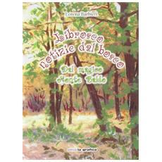 Librosco. Notizie dal bosco dal magico Monte Baldo