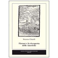 Firenze e la riscoperta delle Americhe