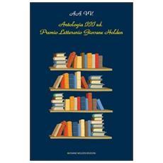 Antologia del Premio letterario Giovane Holden. 3ª edizione