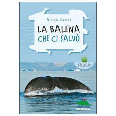 Nicola Davies - La Balena Che Ci Salvo'