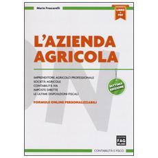 L'Azienda agricola. Con e-book