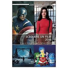 Scegliere un film 2016