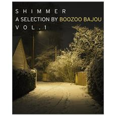 Shimmer - A Selection By Boozoo Bajou