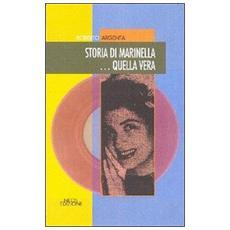 Storia di Marinella. . . quella vera